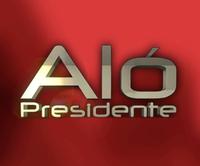 Alo_presidente2